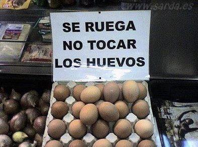 El que avisa... no tocar huevos (fotos de humor)